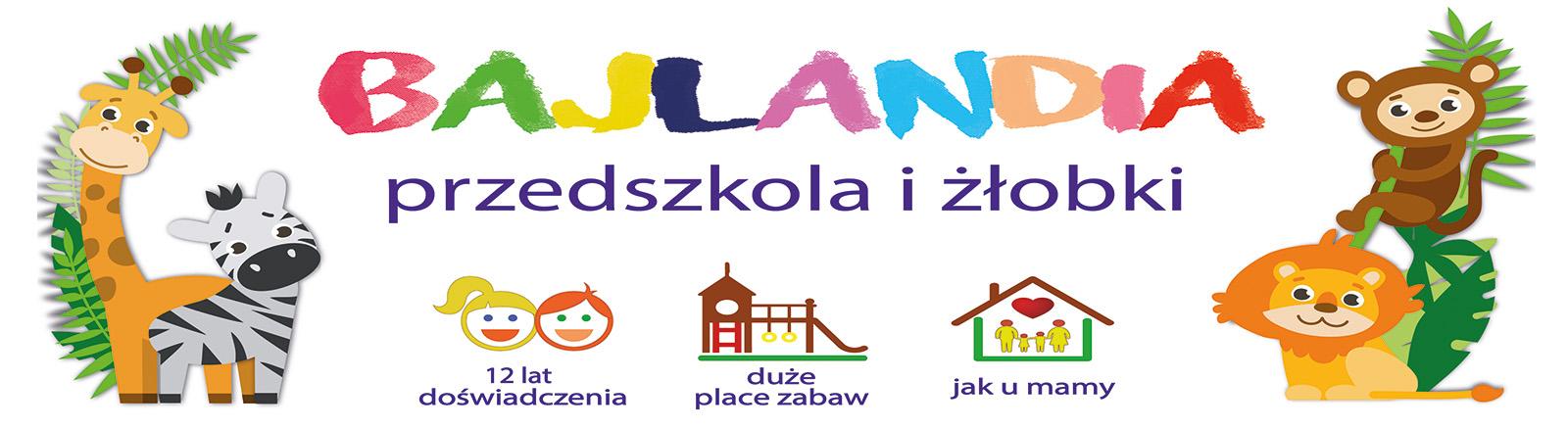 Przedszkole Bajlandia